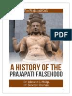 A History of the Prajapati Falsehood