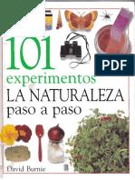 101 Experimentos - La Naturaleza Paso a Paso