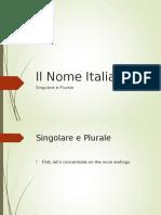Il Nome Italiano - Plurals
