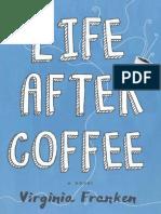 Virginia Franken - Life After Coffee