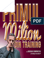 Primul Milion Din Training 2016