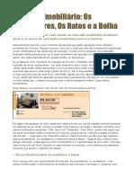 Mercado Imobiliário Os Investidores Os Ratos e a Bolha