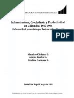Infraestructura, Crecimiento y Productividad en Colombia 1950-1994