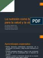 La Nutrición Como Base Para La Salud y