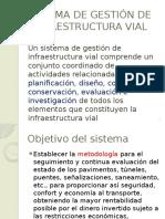 Sistema de Gestión de Infraestructura Vial