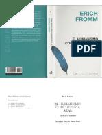 Eric Fromm - Humanismo como utopia real.pdf