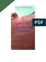 Flores Tão Corriqueiras e Raras (Romance - Cinco)[1] - Copia