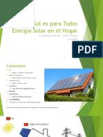 El Sol Es Para Todos- Energía Solar en El Hogar