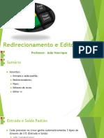 Redirecionamento e Editores