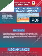 3.4 Mecanismos de Las Placa Tectonicas
