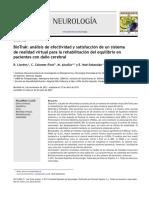 BioTrak an Lisis de Efectividad y Satisfacci n de Un Sistema de Realidad Virtual Para La Rehabilitaci n Del Equilibrio en Pacientes Con Da o Cerebral