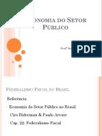 Aula 15 - Federalismo Fiscal No Brasil