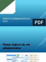 Planos Lógicos Dos Atos Administrativos