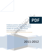 _Problemas Practicos de Frecuencias, Tasas, Estandarizac, Prueb Diagn, Estudios de Cohortes y Casos Control SINUES 2012