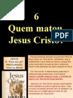 Quem matou Jesus
