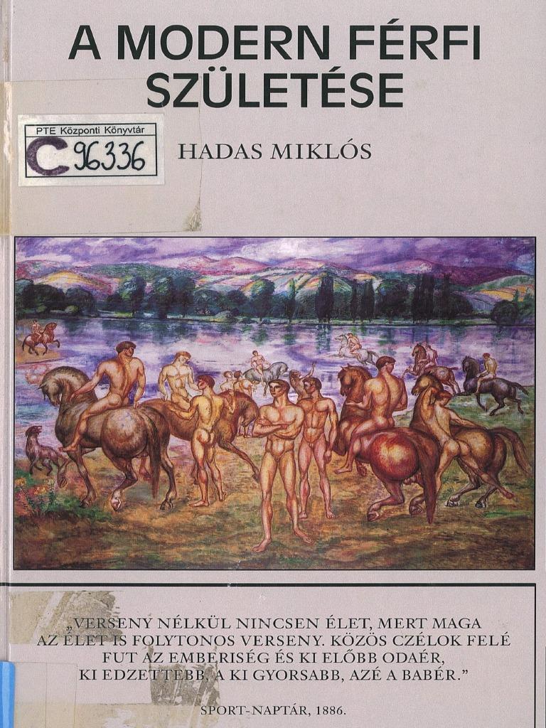 Hadas Miklós  A modern férfi születése 029b0fe9b1