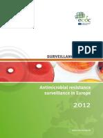 Antimicrobial Resistance Surveillance Europe 2012
