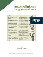 Los Cantos Religiosos de Los Antiguos Mexicanos, Edición Eduard Seler, Prólogo Miguel León Portilla
