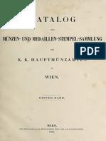 Katalog der Münzen- und Medaillen-Stempel-Sammlung des K. K. Hauptmünzamtes in Wien. Bd. 1