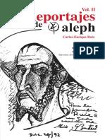 Reportajes de Aleph  Volumen II. Carlos-Enrique Ruiz Restrepo. Manizales, abril de 2016.