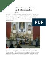 Abren Procedimiento a Sacerdote Que Colocó Imagen de Chávez en Altar