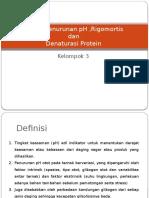 Proses Penurunan PH ,Rigomortis