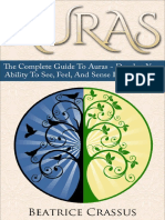 Auras_ the Complete Guide to Auras – Develop Your Ability to See, Feel, And