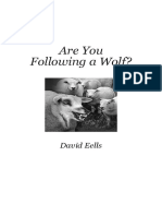 ARE YOU FOLLOWING A WOLF? (David Eells)