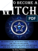 How to Become a Witch_ an Essential Introductory Guide to the Wiccan Religi