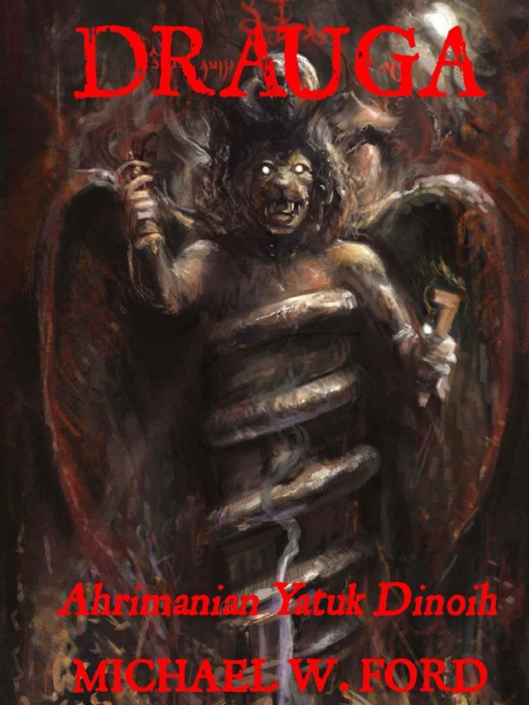 Drauga ahrimanian yatuk dinoh achaemenid empire zoroastrianism fandeluxe Images