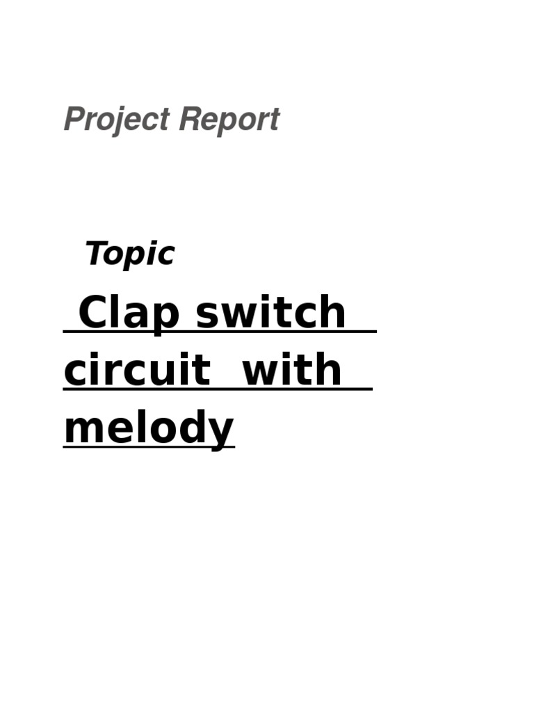 Clap Switch Circuit With Melody Capacitor Components