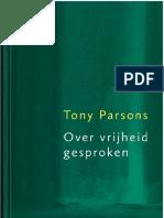 Tony Parsons - Over Vrijheid Gesproken