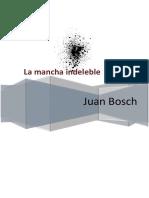 La Mancha Indeleble Juan Bosch