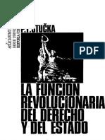 Stucka - La Funcion Revolucionaria del Derecho y del Estado.pdf