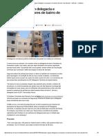 Traficantes Vigiam Delegacia e Ameaçam Moradores de Bairro de Salvador - Notícias - Cotidiano