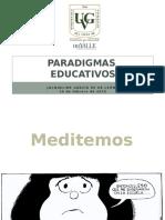 PARADIGMAS EDUCATIVOS 10FEB2015 (1).pptx