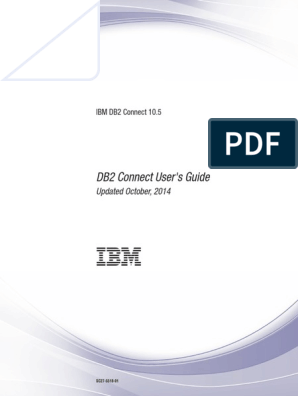 IBM DB2 10 5 for Linux, UNIX, And Windows - DB2 Connect