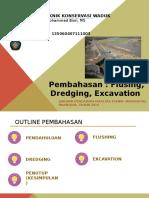 FLUSHING, DREDGING EXCAVATION ELFIRA DYAH S 135060407111003.pptx