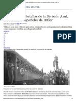 Las 6 Grandes Batallas de La División Azul, Los Soldados Españoles de Hitler - ABC