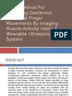 Novel Method for Predicting Dexterous Individual Finger Movements