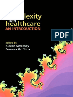 Complexity and Healthcare - An Intro. - K. Sweeney, Et. Al., (Radcliffe, 2002)