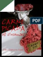 Carne Picada et circenses