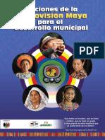 Lecciones de La Cosmovisión Maya Para El Desarrollo Municipal