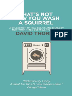 That's Not How You Wash a Squirrel_ a Collection of New Essays and Emails. - David Thorne