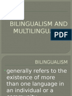 Bilingualism and Multilingualism