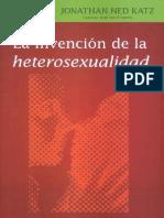 Jonathan Ned Katz - La Invencion de La Heterosexualidad