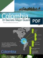 Colombia El Secreto Mejor Guardado