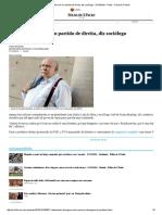PT Se Transformou Em Partido de Direita, Diz Sociólogo - 27-10-2016 - Poder - Folha de S