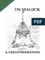 Magia(k) Del Kaos y Chamanismo Urbano
