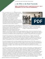 Em Nome Do Pai, Do Filho e Da Real Fazenda - Revista de História